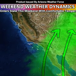 Taste Of Monsoonal Moisture To Enter Arizona Over The Weekend As System Approaches West Coast For Upswing In Shower and Thunderstorm Chances in Southeast and Upper Terrain Zones; Details