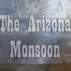 Southwest United States Monsoon Forecast For 2020