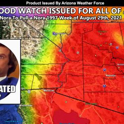 WARNING:  Statewide Flash Flood Watch Issued Out Ahead Of Hurricane Nora As She Eyes a 1997 Repeat Assault On The State; Flood Risk Maps Have Elevated