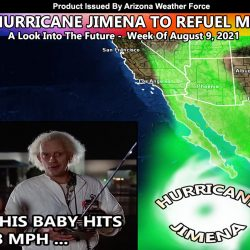 Hurricane Jimena To Restart Southwest United States Monsoon Pattern Week Of August 9th, 2021; A Look Into The Future